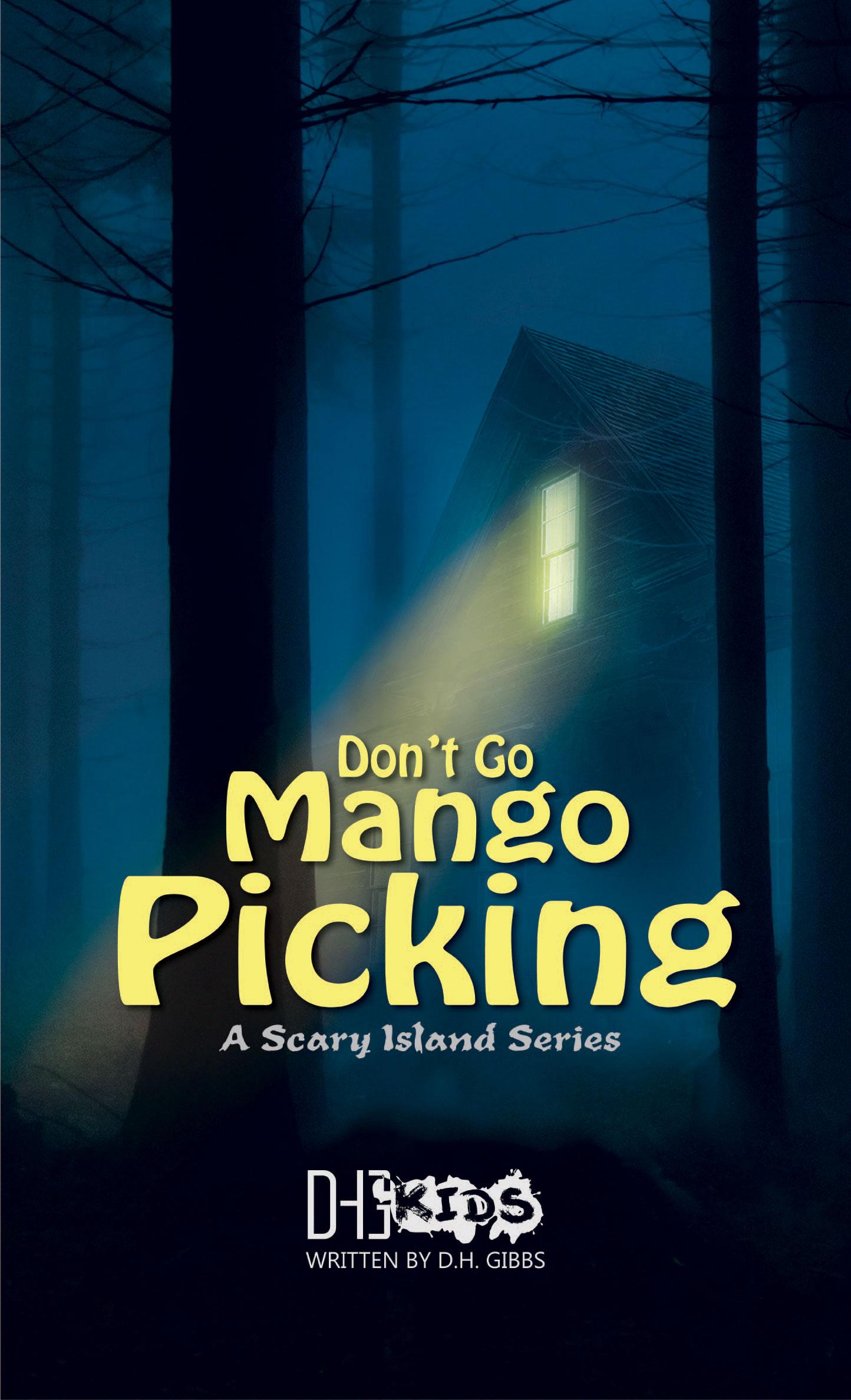 DH Gibbs: Don't Go Mango Picking